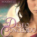 Leer Deseo concedido – Megan Maxwell (Online)