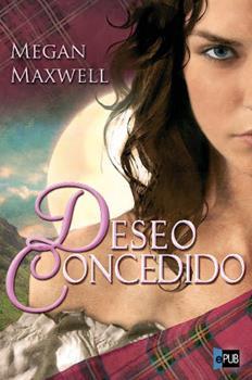 Deseo concedido - Megan Maxwell