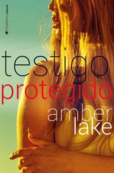 Testigo protegido - Amber Lake