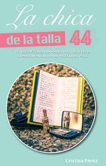 Leer La chica de la talla 44 - Cristina Perez (Online)