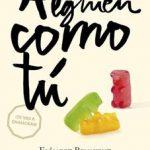 Leer Alguien como tú (Mi elección II) – Elísabet Benavent (Online)