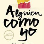 Leer Alguien como yo – Elísabet Benavent (Online)