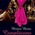Leer Compláceme – Monica Burns (Online)