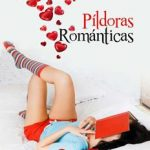 Leer Píldoras románticas – Cris Tremps (Online)