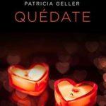 Leer Quédate – Patricia Geller (Online)
