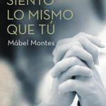 Leer Siento lo mismo que tú – Mábel Montes (Online)