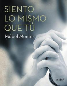 Leer Siento lo mismo que tú - Mábel Montes (Online)