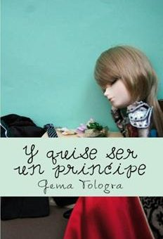 Leer Y quise ser un príncipe - Gema Tologra (Online)