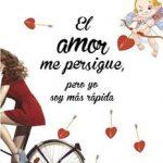 Leer El amor me persigue, pero yo soy más rápida – Elisabeth G. Iborra (Online)