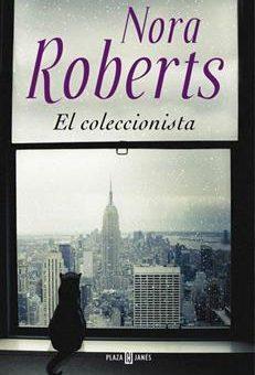 Leer El coleccionista - Nora Roberts (Online)