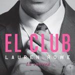 Leer El Club 2. La entrega – Lauren Rowe (Online)