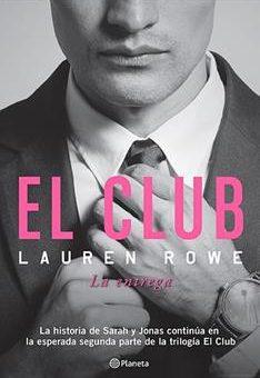 Leer El Club 2. La entrega - Lauren Rowe (Online)