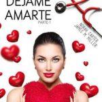 Leer Déjame amarte (Parte 1) – Norah Carter & James M. Miller (Online)