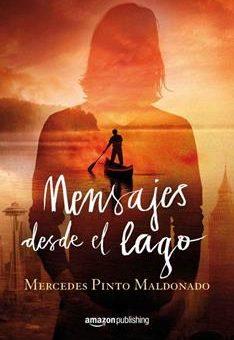 Leer Mensajes desde el lago - Mercedes Pinto Maldonado (Online)