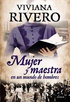 Leer Mujer y maestra en un mundo de Hombres - Viviana Rivero (Online)
