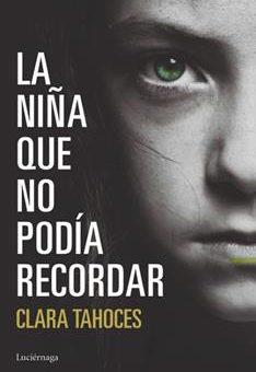 Leer La Niña Que No Podía Recordar - Clara Tahoces (Online)