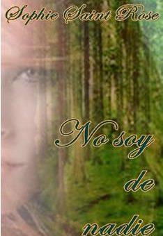 Leer No soy de nadie - Sophie Saint Rose (Online)