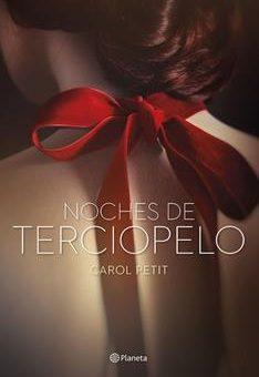 Leer El Libro Noches de terciopelo - Carol Petit (Online)