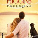 Leer POR TI, LO QUE SEA – Kristan Higgins (Online)
