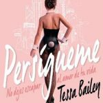 Leer Persígueme – Tessa Bailey (Online)
