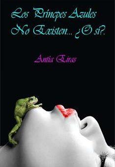 principes-azules-no-existen_-_o-si_-_-novela-comedia-romantica-los-antia-eiras