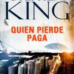 Leer Quien pierde paga – Stephen King (Online)
