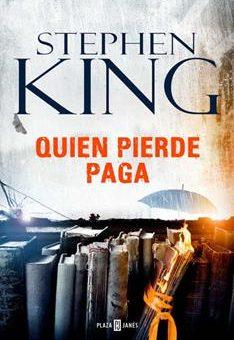 Leer Quien pierde paga - Stephen King (Online)