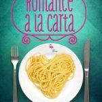 Leer Romance a la carta – Olga Salar (Online)