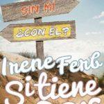 Leer Si tiene que ser – Irene Ferb (Online)
