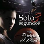 Leer Solo 3 segundos – Patricia A. Miller (Online)