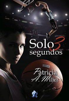Leer Solo 3 segundos - Patricia A. Miller (Online)