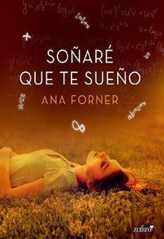 Leer Soñaré que te sueño - Ana Forner (Online)