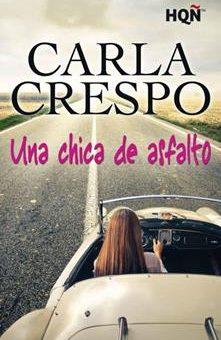 Leer Una chica de asfalto - Carla Crespo (Online)