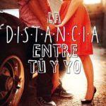 Leer La distancia entre tú y yo – Kasie West (Online)