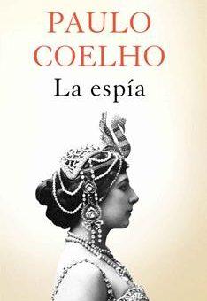Leer libro La espía - Paulo Coelho (Online)