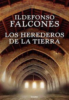 Leer Los herederos de la tierra - Ildefonso Falcones (Online)