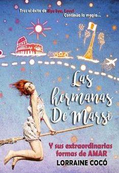 Leer Las hermanas De'Marsi, y sus extraordinarias formas de amar - Lorraine Cocó (Online)