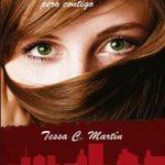 Leer Lo que sea, pero contigo – Tessa C. Martin (Online)