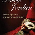 Leer Amantes Legendarios. Un Amor Prohibido – Nicole Jordan (Online)
