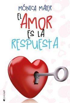 Leer El Amor Es La Respuesta - Mónica Maier (Online)