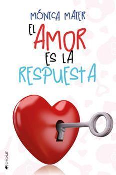 amor-es-la-respuesta-el-amor_-no-2-el-monica-maier