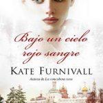 Leer Bajo un cielo rojo sangre – Kate Furnivall (Online)