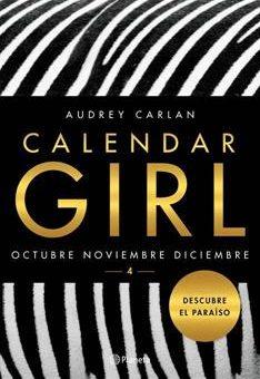 Leer Gratis el Libro Calendar Girl 4: Octubre, Noviembre, Diciembre - Audrey Carlan (Online)
