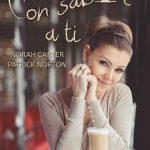 Leer Con sabor a ti – Norah Carter & Patrick Norton (Online)