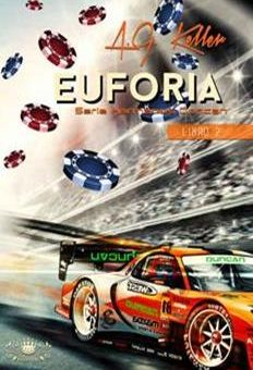 Leer EUFORIA (Hermanos Duncan 2) - A.G. Keller (Online)