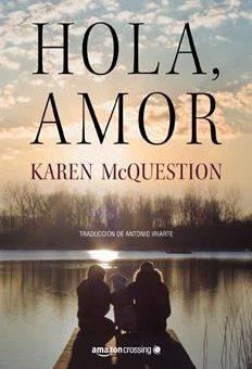 Leer Hola, amor - Karen McQuestion (Online)