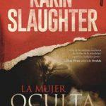 Leer La Mujer Oculta – Karin Slaughter (Online)
