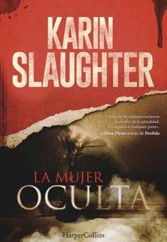 Leer La Mujer Oculta - Karin Slaughter (Online)