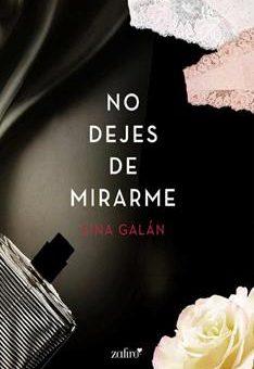 Leer Libro No dejes de mirarme - Lina Galán (Online)
