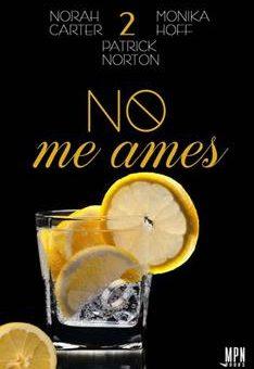 Leer No me ames 2 - Norah Carter (Online)